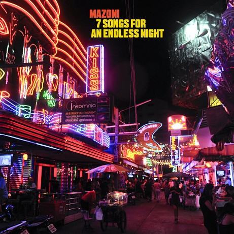CD Mazoni. 7 Songs For An Endless Night