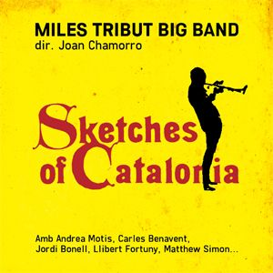 CD Miles Tribut Big Band Sketches of Catalonia