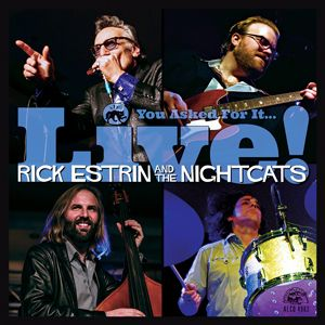 CD Rick Estrin and The Nightcats You asked for it... Live!