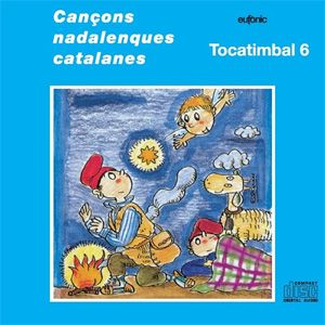 CD Tocatimbal 6 Cançons nadalenques catalanes