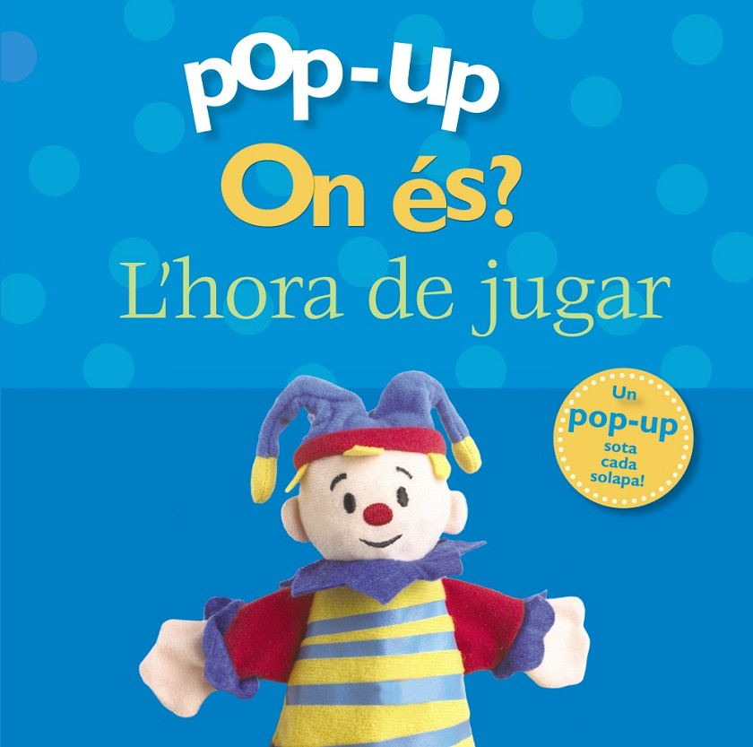 Pop-up On és? L'hora de jugar