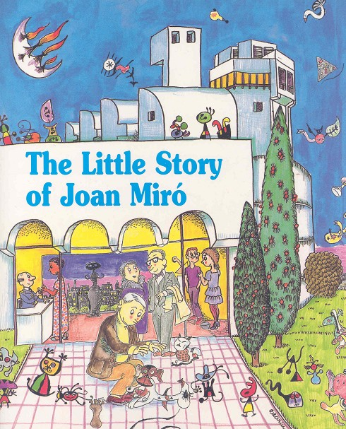 The little story of Joan Miró